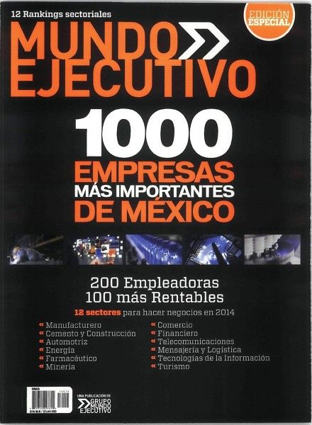 Mundo Ejecutivo magazine conducted several rankings, published in a special edition.