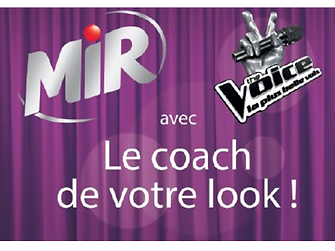 Grand jeu Mir & The Voice « Le coach de votre look »