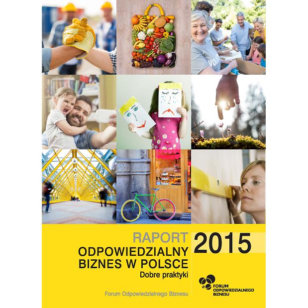 """Okładka Raportu """"Odpowiedzialny biznes w Polsce. Dobre praktyki 2015"""""""
