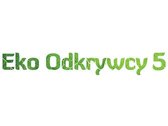 """V. edycji konkursu """"Eko Odkrywcy"""""""